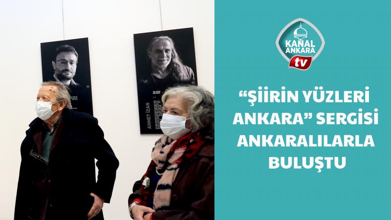 """""""Şiirin Yüzleri Ankara"""" sergisi Ankaralılarla buluştu"""