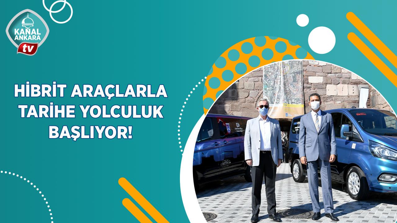 Hibrit araçlar Ankaralıların hizmetinde!