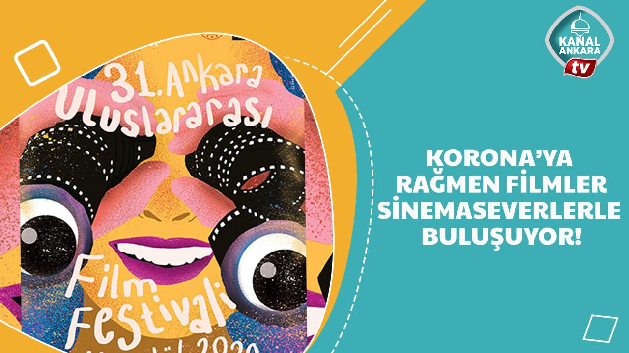 Ankara Film Festivali sinemaseverlerle buluşuyor