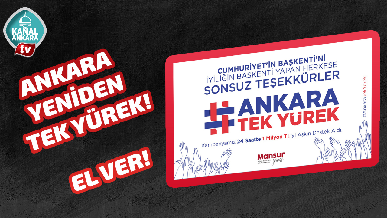 """""""Ankara Tek Yürek"""" kampanyası büyüyor"""